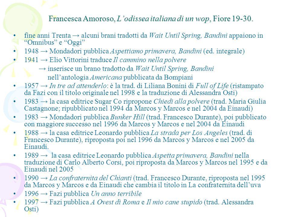 Francesca Amoroso, L'odissea italiana di un wop, Fiore 19-30.