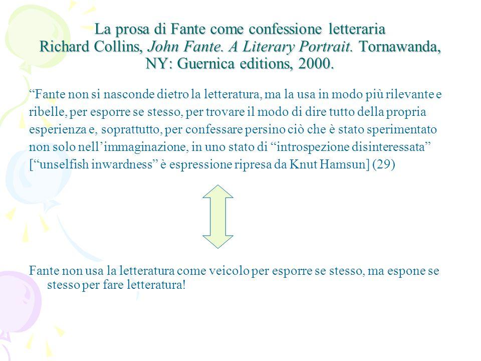 La prosa di Fante come confessione letteraria Richard Collins, John Fante.