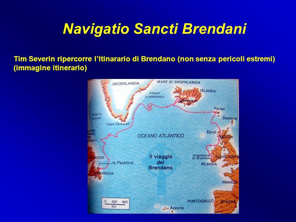 Navigatio Sancti Brendani Tim Severin ripercorre l'Itinarario di Brendano (non senza pericoli estremi) (immagine itinerario)