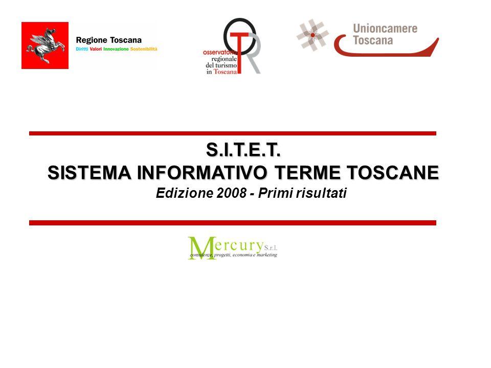 S.I.T.E.T. SISTEMA INFORMATIVO TERME TOSCANE Edizione 2008 - Primi risultati