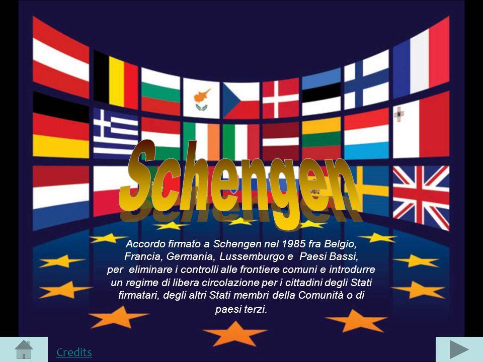 Accordo firmato a Schengen nel 1985 fra Belgio, Francia, Germania, Lussemburgo e Paesi Bassi, per eliminare i controlli alle frontiere comuni e introd