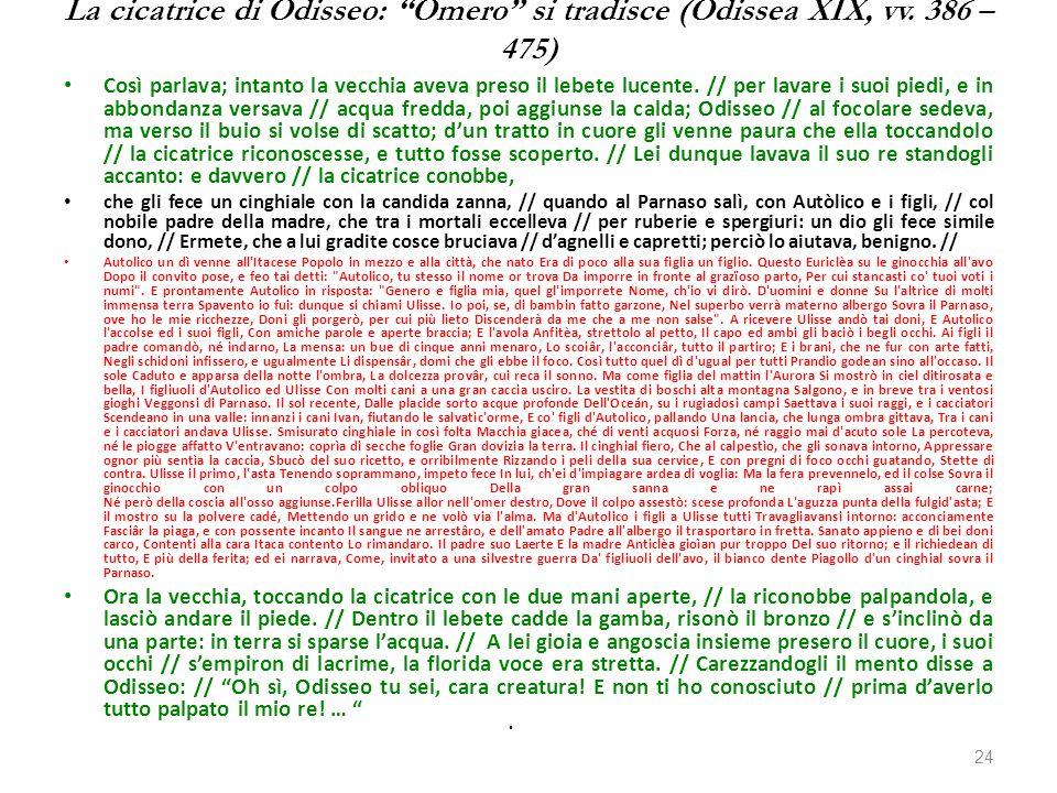 """La cicatrice di Odisseo: """"Omero"""" si tradisce (Odissea XIX, vv. 386 – 475) Così parlava; intanto la vecchia aveva preso il lebete lucente. // per lavar"""