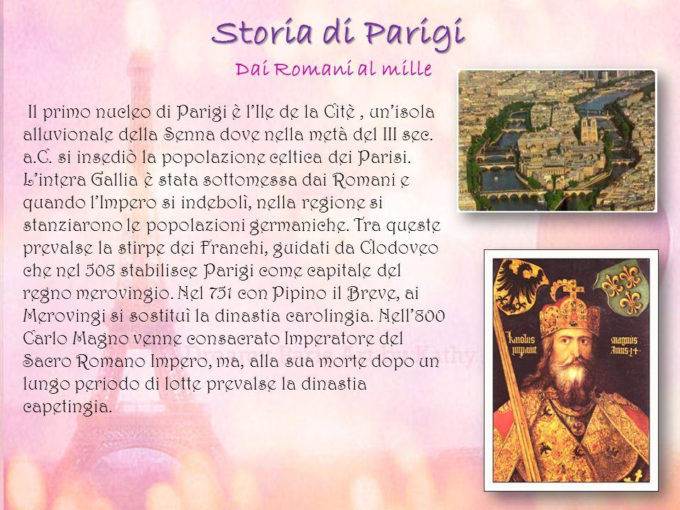 Storia di Parigi Il primo nucleo di Parigi è l'Ile de la Citè, un'isola alluvionale della Senna dove nella metà del III sec. a.C. si insediò la popola