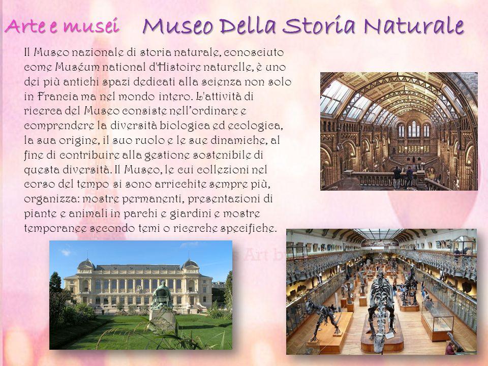 Museo Della Storia Naturale Museo Della Storia Naturale Il Museo nazionale di storia naturale, conosciuto come Muséum national d'Histoire naturelle, è