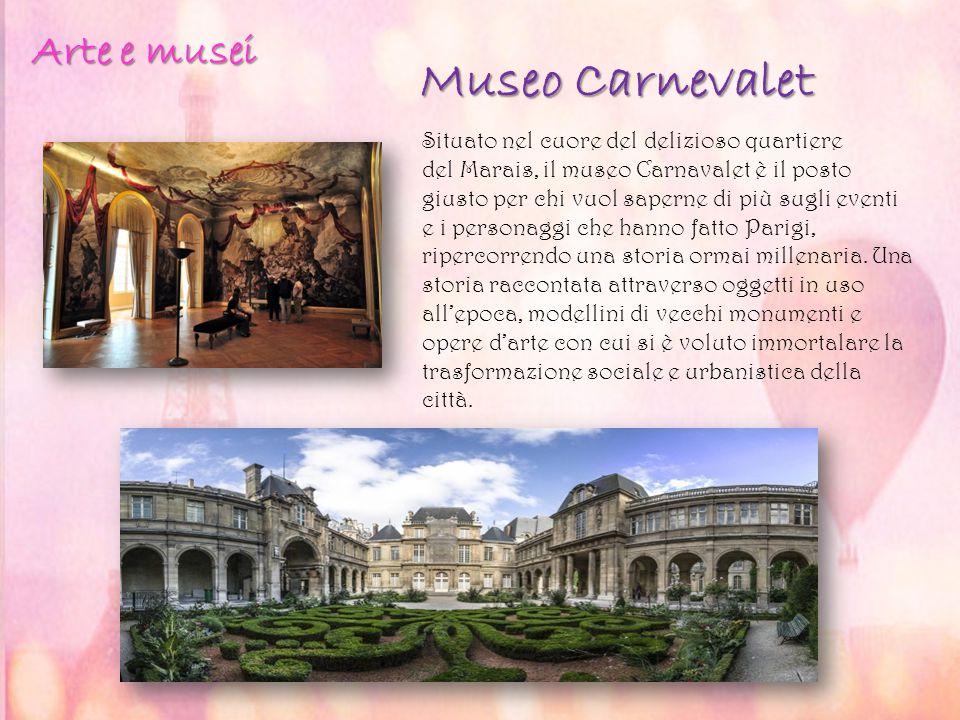 Museo Carnevalet Situato nel cuore del delizioso quartiere del Marais, il museo Carnavalet è il posto giusto per chi vuol saperne di più sugli eventi