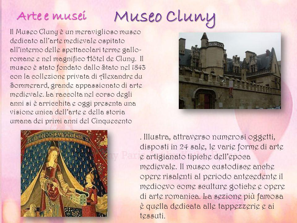Museo Cluny Museo Cluny Il Museo Cluny è un meraviglioso museo dedicato all'arte medievale ospitato all'interno delle spettacolari terme gallo- romane