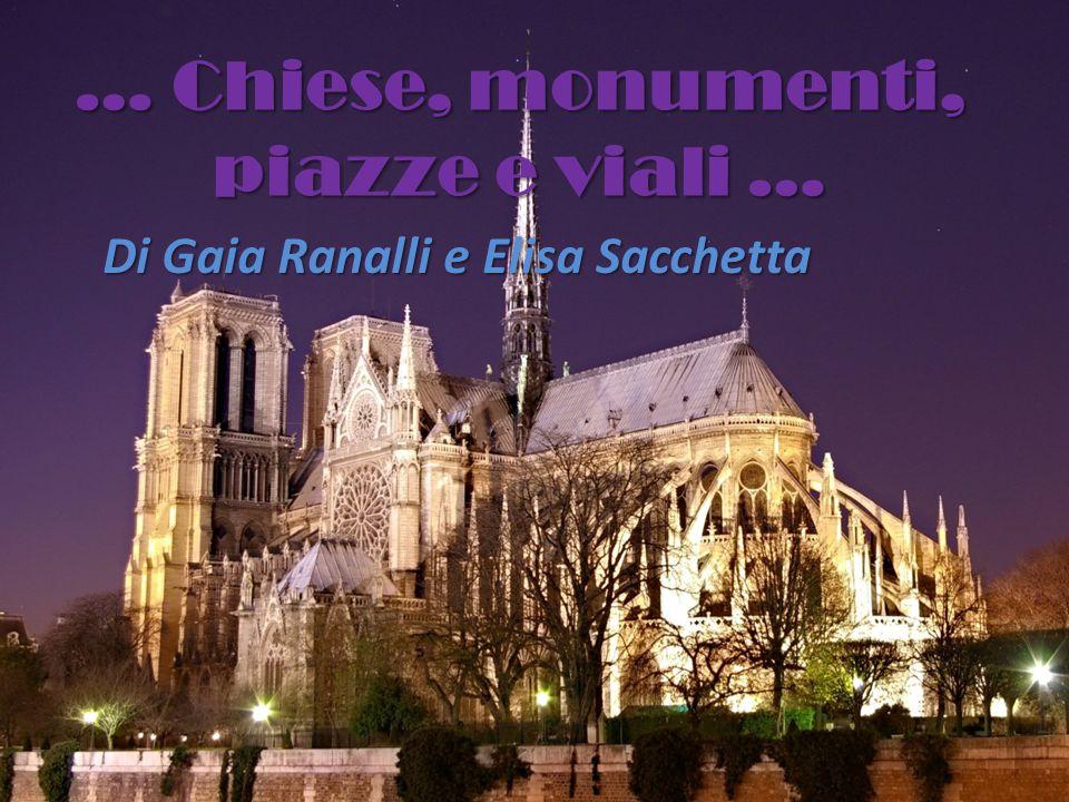 … Chiese, monumenti, piazze e viali … Di Gaia Ranalli e Elisa Sacchetta