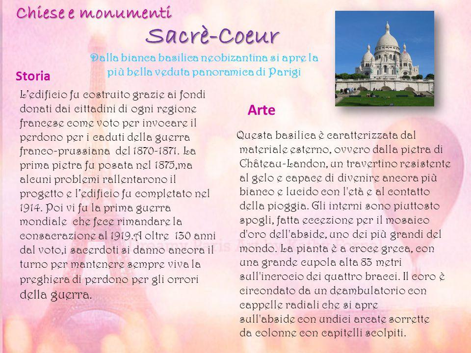 Sacrè-Coeur Storia Arte Questa basilica è caratterizzata dal materiale esterno, ovvero dalla pietra di Château-Landon, un travertino resistente al gel