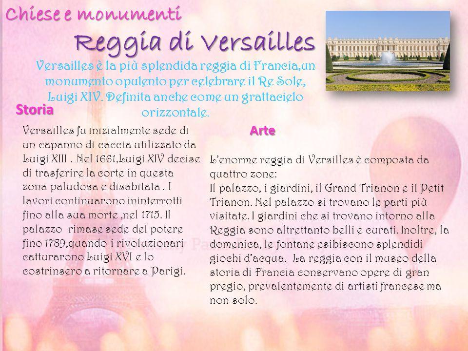 Reggia di Versailles Storia Arte Versailles fu inizialmente sede di un capanno di caccia utilizzato da Luigi XIII. Nel 1661,Luigi XIV decise di trasfe