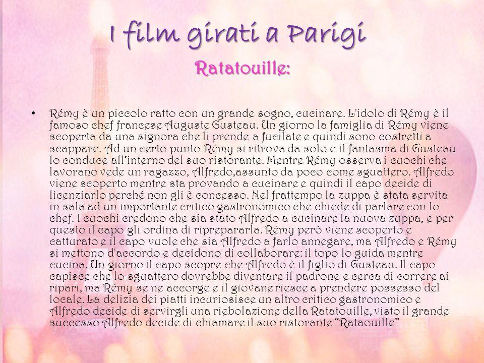 I film girati a Parigi Rémy è un piccolo ratto con un grande sogno, cucinare. L'idolo di Rémy è il famoso chef francese Auguste Gusteau. Un giorno la
