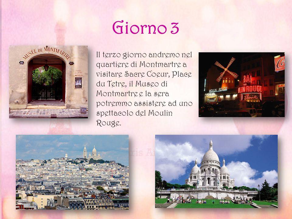 Giorno 3 Il terzo giorno andremo nel quartiere di Montmartre a visitare Sacre Coeur, Place du Tetre, il Museo di Montmartre e la sera potremmo assiste