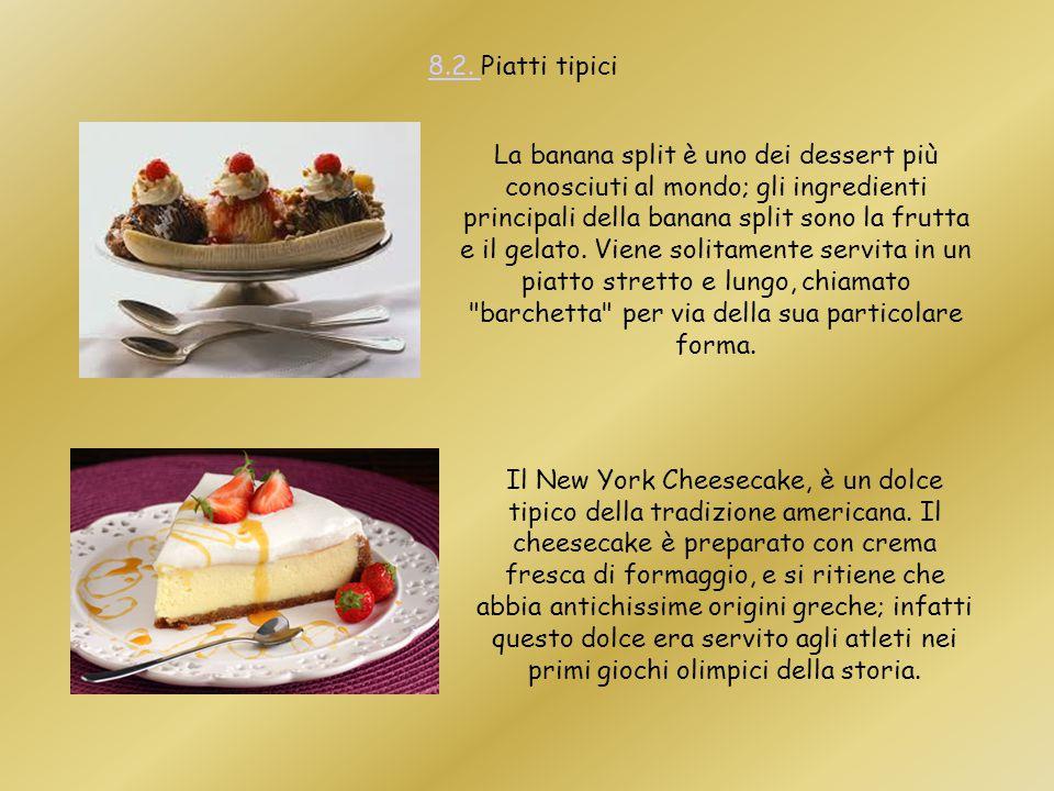 La banana split è uno dei dessert più conosciuti al mondo; gli ingredienti principali della banana split sono la frutta e il gelato. Viene solitamente