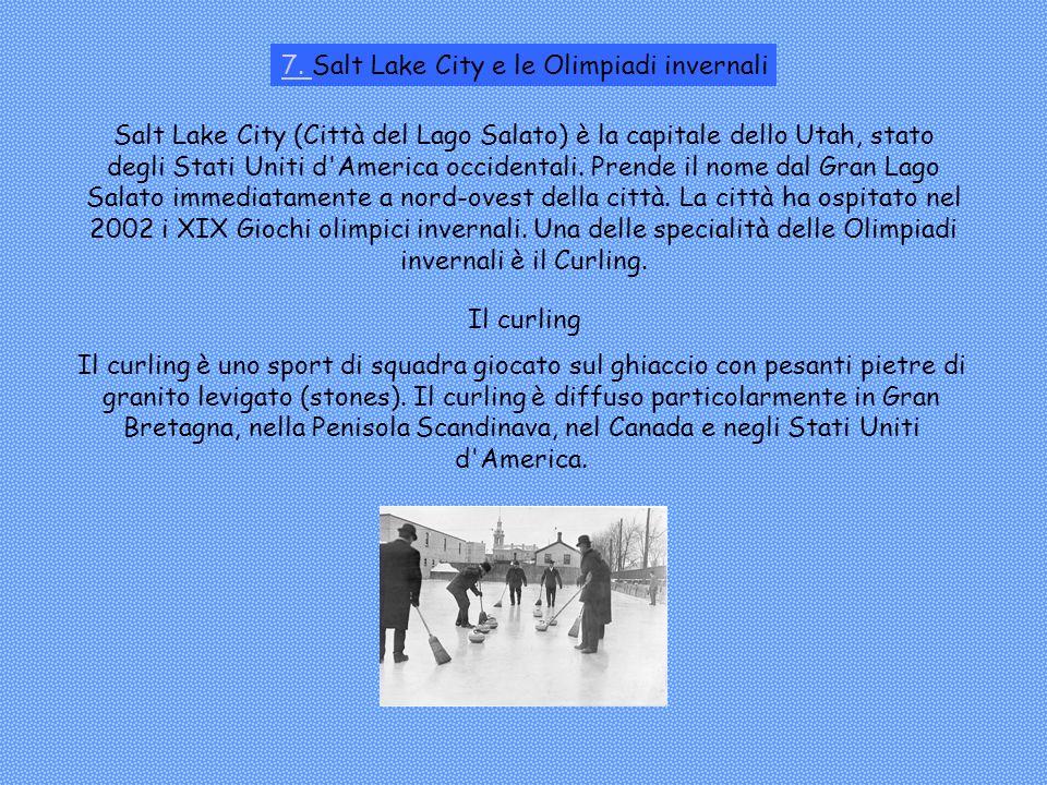 Salt Lake City (Città del Lago Salato) è la capitale dello Utah, stato degli Stati Uniti d America occidentali.