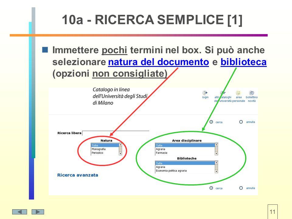 11 10a - RICERCA SEMPLICE [1] Immettere pochi termini nel box.