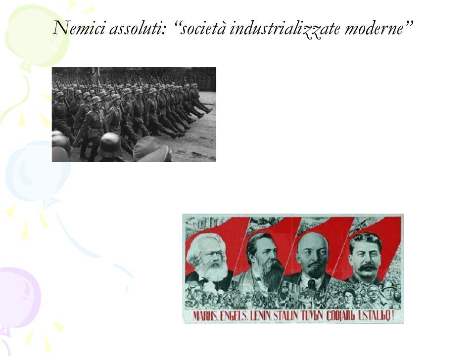 Nemici assoluti: società industrializzate moderne