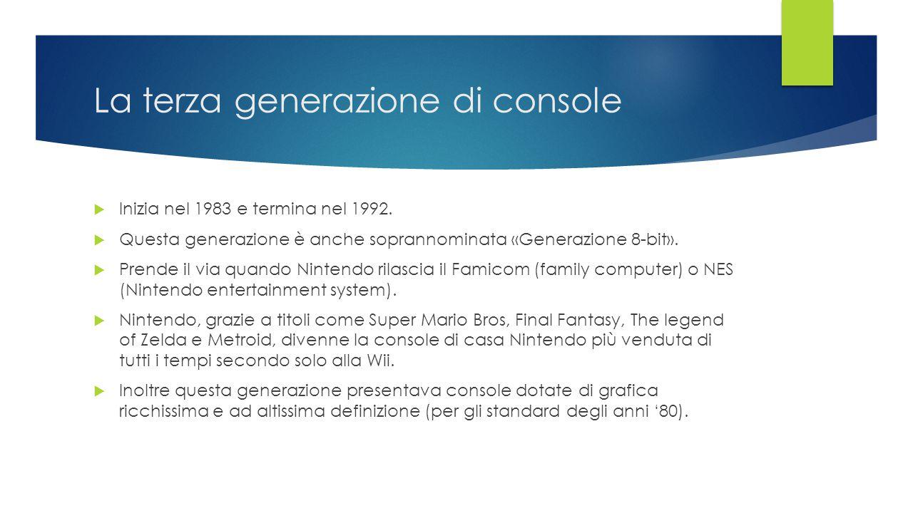 La terza generazione di console  Inizia nel 1983 e termina nel 1992.  Questa generazione è anche soprannominata «Generazione 8-bit».  Prende il via