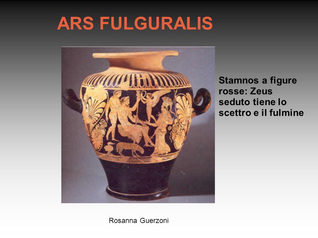 Rosanna Guerzoni ARS FULGURALIS Stamnos a figure rosse: Zeus seduto tiene lo scettro e il fulmine