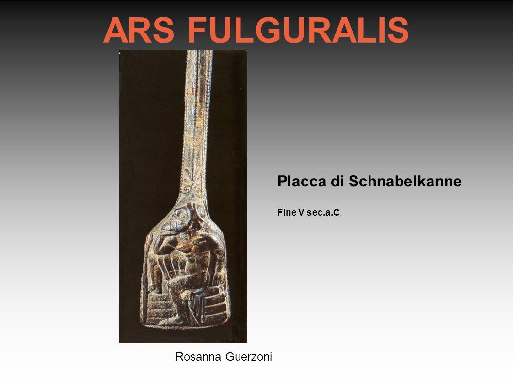 Rosanna Guerzoni Placca di Schnabelkanne Fine V sec.a.C. ARS FULGURALIS