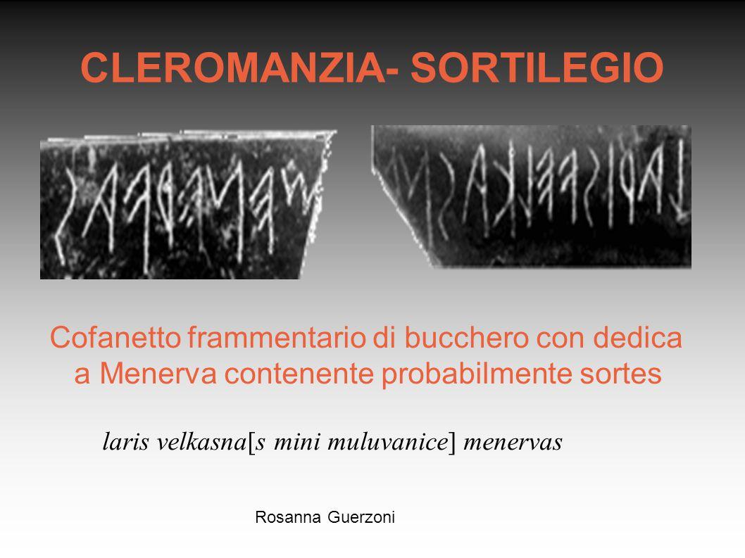 Rosanna Guerzoni CLEROMANZIA- SORTILEGIO Cofanetto frammentario di bucchero con dedica a Menerva contenente probabilmente sortes laris velkasna[s mini