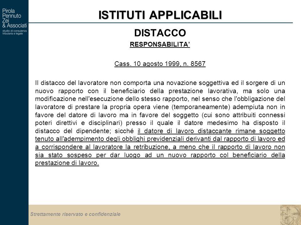 Strettamente riservato e confidenziale ISTITUTI APPLICABILI DISTACCO RESPONSABILITA' Cass.