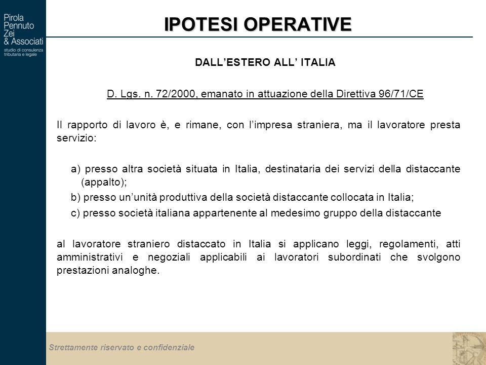 Strettamente riservato e confidenziale IPOTESI OPERATIVE DALL'ESTERO ALL' ITALIA D.