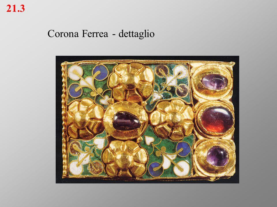 Corona Ferrea - dettaglio 21.3