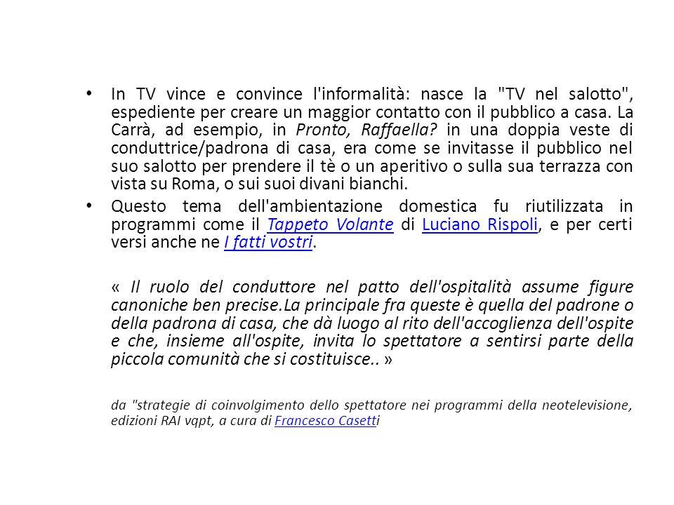 In TV vince e convince l'informalità: nasce la