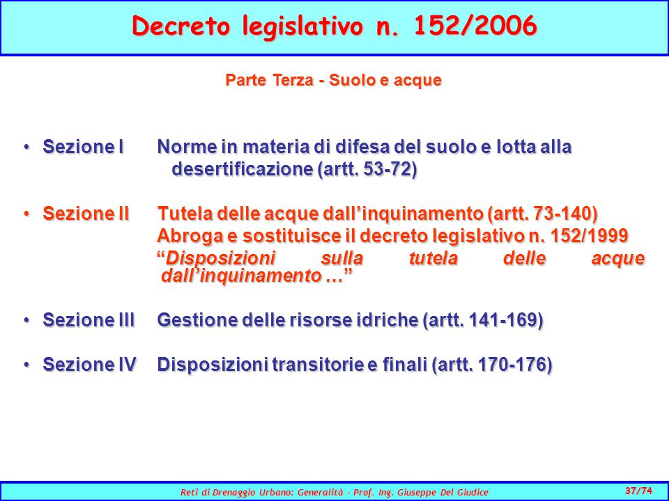 37/74 Reti di Drenaggio Urbano: Generalità - Prof.