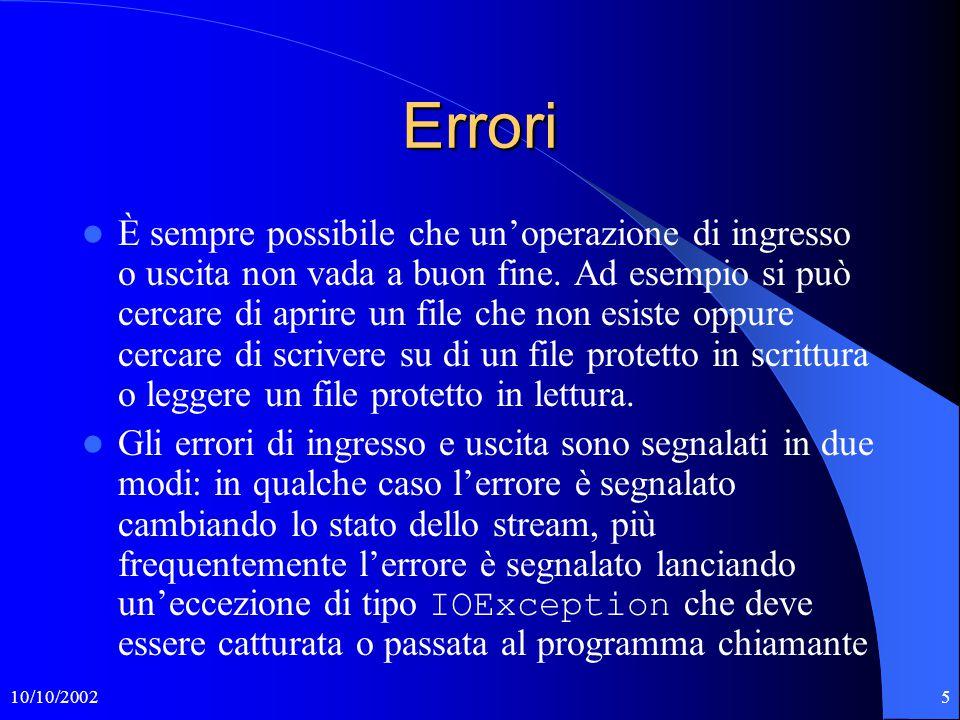 10/10/20025 Errori È sempre possibile che un'operazione di ingresso o uscita non vada a buon fine.