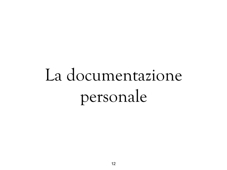 12 La documentazione personale 12