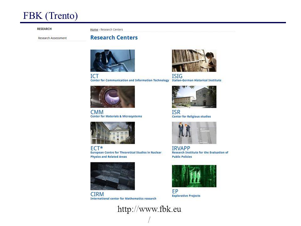FBK (Trento) http://www.fbk.eu /