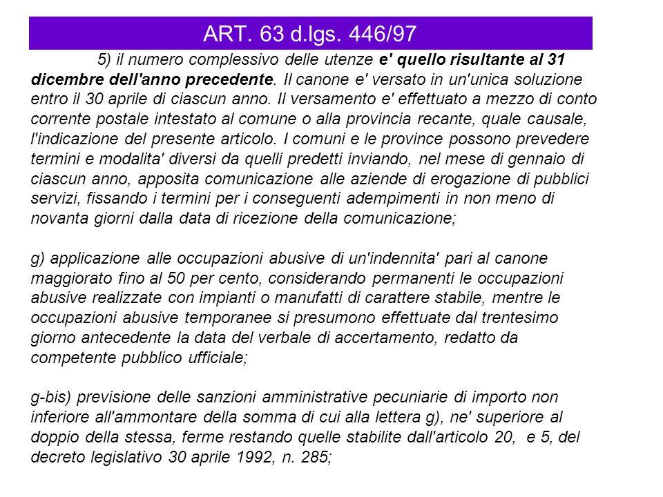 ART. 63 d.lgs. 446/97 5) il numero complessivo delle utenze e' quello risultante al 31 dicembre dell'anno precedente. Il canone e' versato in un'unica
