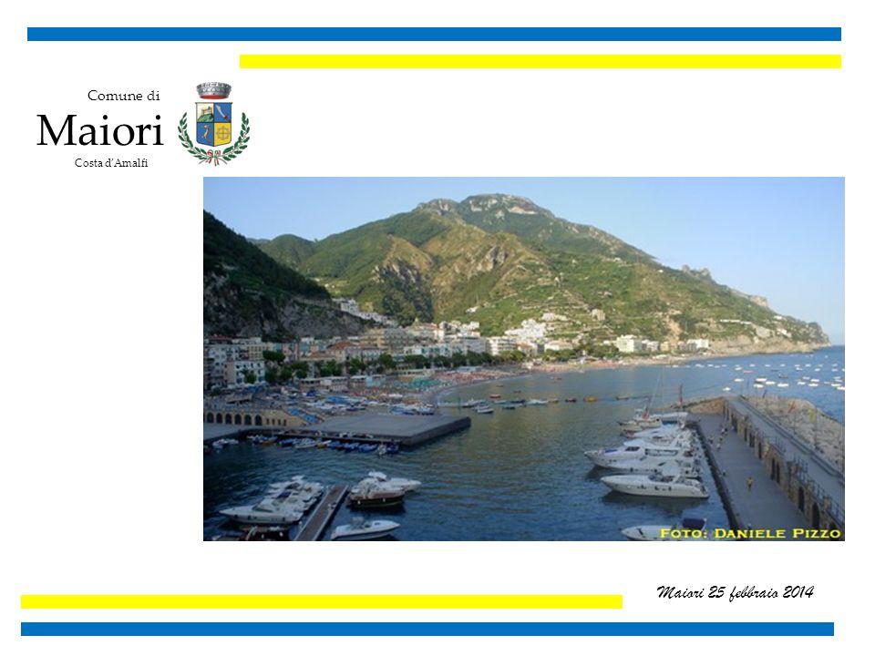 Comune di Maiori Costa d'Amalfi Maiori 25 febbraio 2014
