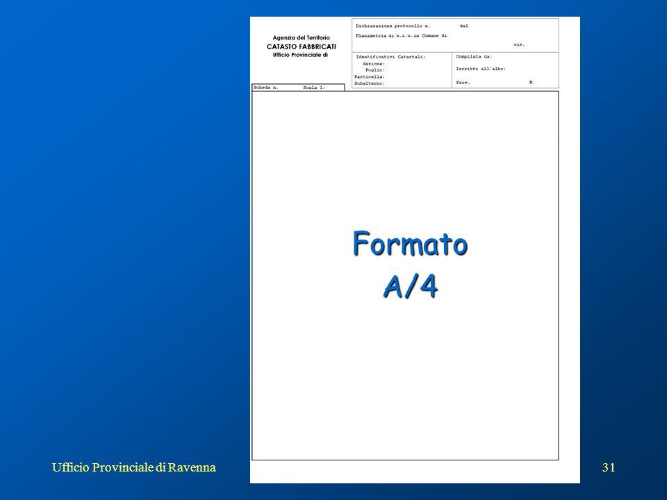 Ufficio Provinciale di Ravenna31 FormatoA/4