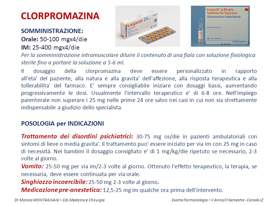 Il dosaggio della clorpromazina deve essere personalizzato in rapporto all'eta' del paziente, alla natura e alla gravita' dell'affezione, alla rispost