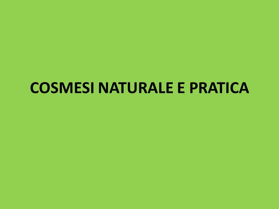 COSMESI NATURALE E PRATICA