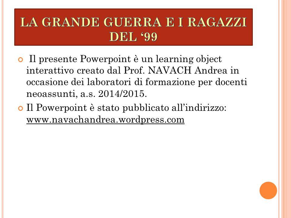 Il presente Powerpoint è un learning object interattivo creato dal Prof.