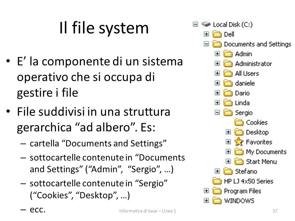 """Il file system E' la componente di un sistema operativo che si occupa di gestire i file File suddivisi in una struttura gerarchica """"ad albero"""". Es: –"""