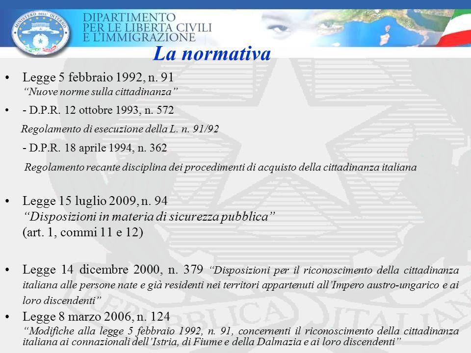 """La normativa Legge 5 febbraio 1992, n. 91 """"Nuove norme sulla cittadinanza"""" - D.P.R. 12 ottobre 1993, n. 572 Regolamento di esecuzione della L. n. 91/9"""