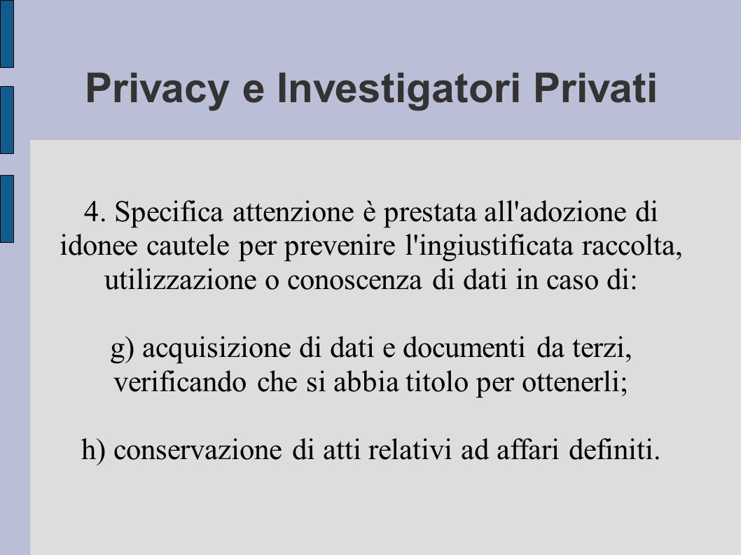 Privacy e Investigatori Privati 4.