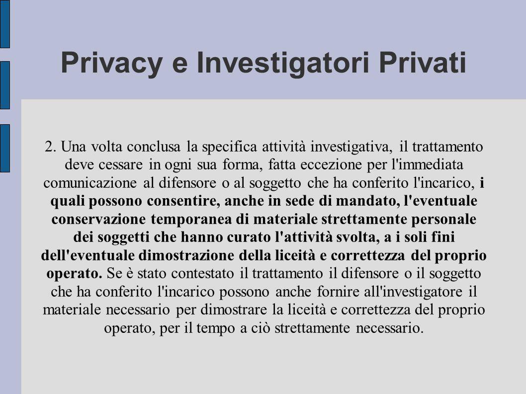 Privacy e Investigatori Privati 2.