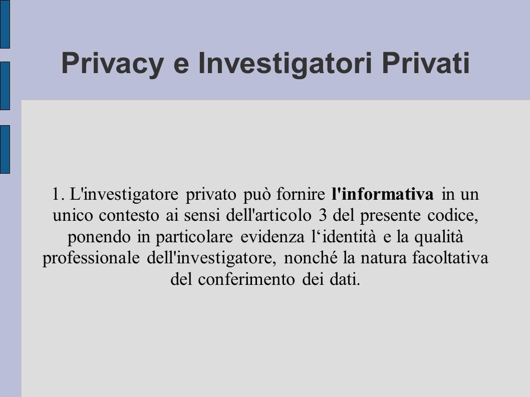 Privacy e Investigatori Privati 1.