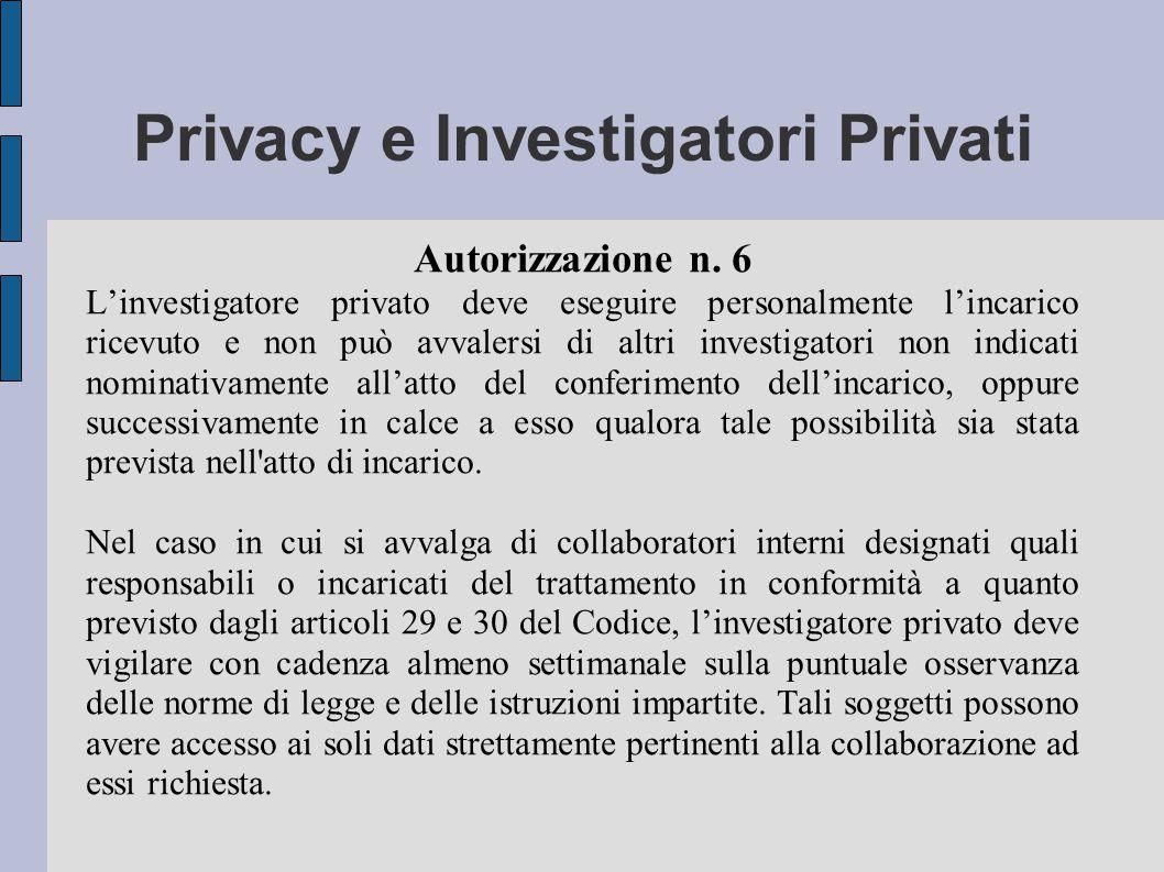 Privacy e Investigatori Privati Autorizzazione n.