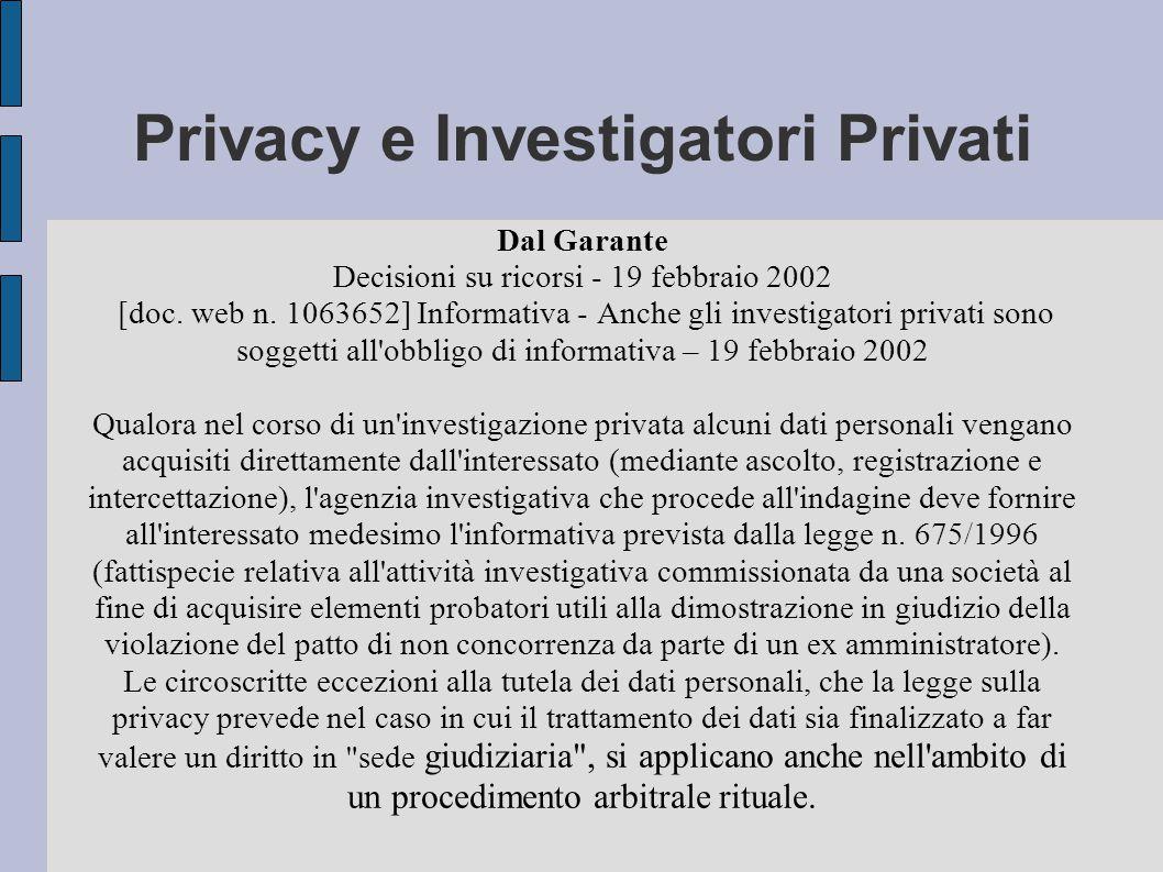 Privacy e Investigatori Privati Dal Garante Decisioni su ricorsi - 19 febbraio 2002 [doc.