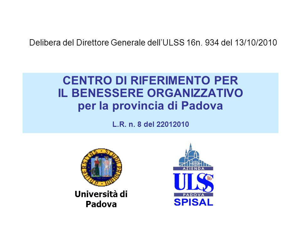 CENTRO DI RIFERIMENTO PER IL BENESSERE ORGANIZZATIVO per la provincia di Padova L.R.