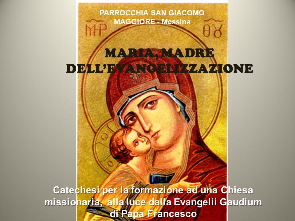 MARIA NELLA EVANGELII GAUDIUM È la missionaria che si avvicina a noi per accompagnarci nella vita, aprendo i cuori alla fede con il suo affetto materno.