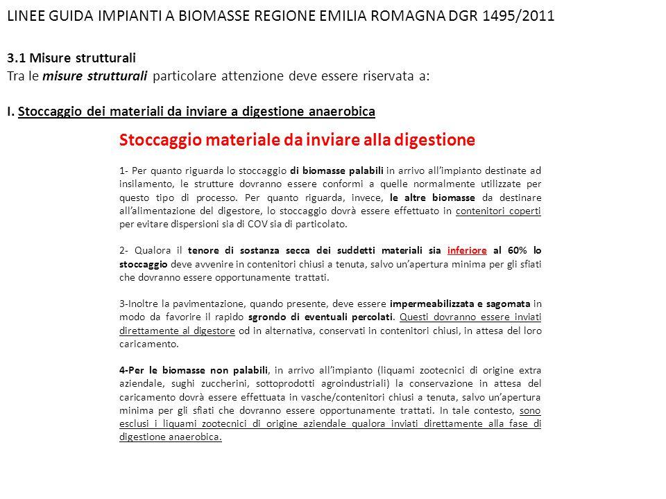 LINEE GUIDA IMPIANTI A BIOMASSE REGIONE EMILIA ROMAGNA DGR 1495/2011 3.1 Misure strutturali Tra le misure strutturali particolare attenzione deve esse