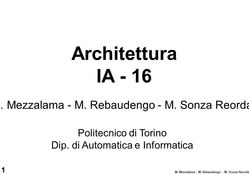 1 M. Mezzalama - M. Rebaudengo - M. Sonza Reorda Politecnico di Torino Dip. di Automatica e Informatica M. Mezzalama - M. Rebaudengo - M. Sonza Reorda