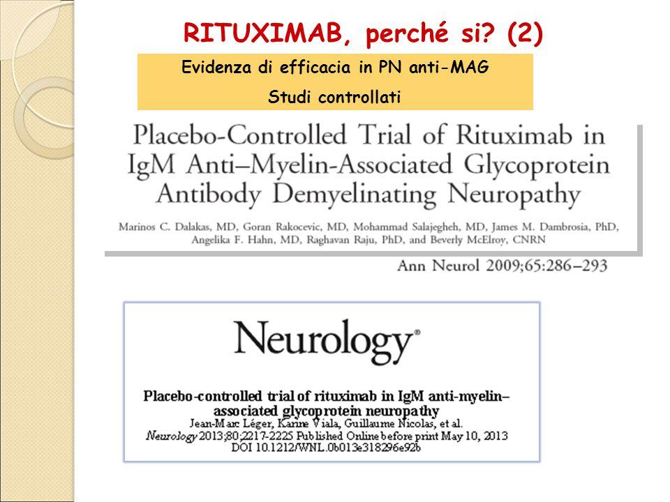 RITUXIMAB, perché si? (2) Evidenza di efficacia in PN anti-MAG Studi controllati