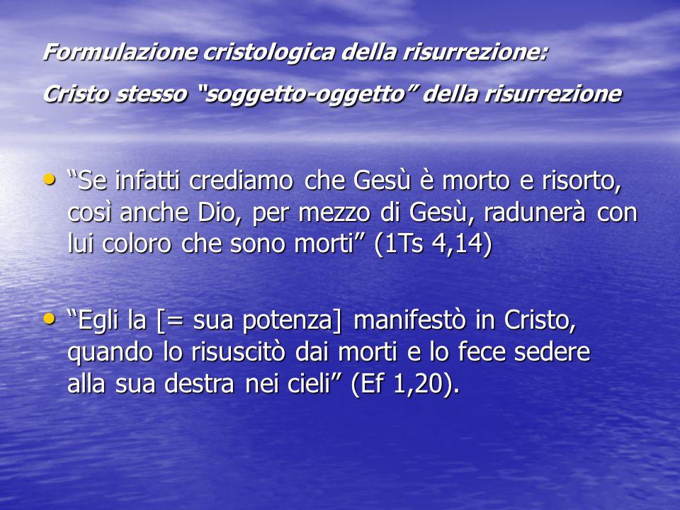 La confessione di fede di 1Cor 15, 3-5 «(3)Vi ho trasmesso dunque, anzitutto, quello che anch'io ho ricevuto: che cioè Cristo morì (apéthanen) per i nostri peccati secondo le Scritture, (4) fu sepolto (etaphē) ed è risuscitato (egēgertai) il terzo giorno secondo le Scritture, (5) e che apparve (ōphthē) a Cefa e quindi ai Dodici»